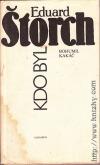 Kdo byl Eduard Štorch obálka knihy