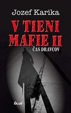 V tieni mafie II - Čas dravcov obálka knihy