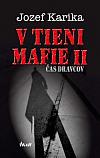 V tieni mafie II - Čas dravcov