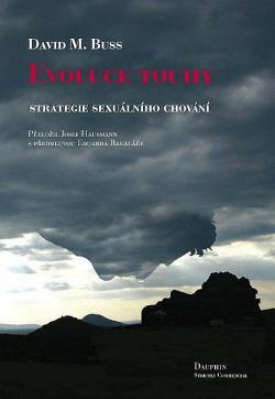Evoluce touhy: Strategie sexuálního chování obálka knihy