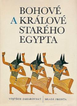 Bohové a králové starého Egypta obálka knihy