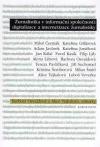 Žurnalistika v informační společnosti: digitalizace a internetizace žurnalistiky
