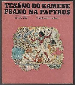Tesáno do kamene, psáno na papyrus obálka knihy