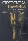 Středověká keramika v Čechách a na Moravě