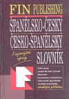 Španělsko-český, česko-španělský slovník : s nejnovějšími výrazy