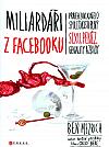 Miliardáři z Facebooku