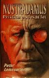Nostradamus: Příštích padesát let