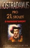 Nostradamus pro 21 století