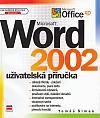 Microsoft Word 2002 - Uživatelská příručka