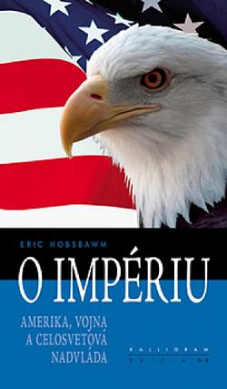 O impériu. Amerika, vojna a celosvetová nadvláda obálka knihy
