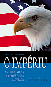O impériu. Amerika, vojna a celosvetová nadvláda
