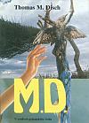 M.D. – V osidlech pohanského boha
