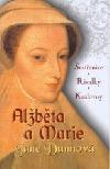 Alžběta a Marie obálka knihy