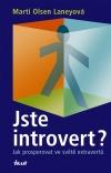 Jste introvert? : jak prosperovat ve světě extravertů