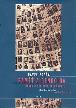 Paměť a genocida (Úvahy o politice holocaustu) obálka knihy