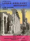 Láska královny Hatčepsut a jiné egyptské příběhy