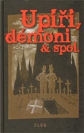Upíři, démoni & spol. obálka knihy