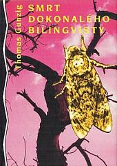 Smrt dokonalého bilingvisty obálka knihy