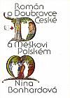 Román o Doubravce České a Měškovi Polském