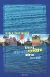 Výpravy opačným směrem - Pobaltí