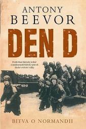 Den D - Bitva o Normandii obálka knihy