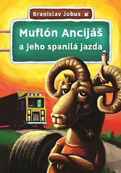 Muflón Ancijáš a jeho spanilá jazda obálka knihy