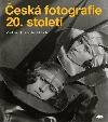 Česká fotografie 20. století obálka knihy