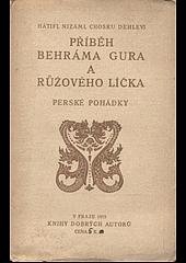 Příběh Behráma Gura a Rúžového líčka čili sedm dní a sedm nocí obálka knihy