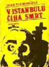 V Istanbulu číhá smrt