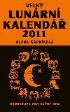 Velký lunární kalendář 2011 aneb Horoskopy pro každý den