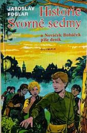 Historie Svorné sedmy a Nováček Bubáček píše deník