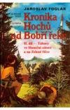 Kronika Hochů od Bobří řeky – II.díl