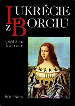 Lukrécie z Borgiů obálka knihy