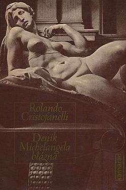 Deník Michelangela blázna obálka knihy