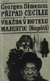 Případ Cecílie / Vražda v hotelu Majestic