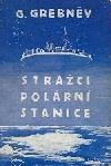 Strážci polární stanice obálka knihy