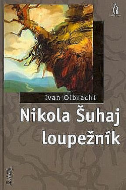 Nikola Šuhaj loupežník obálka knihy