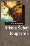 Nikola Šuhaj loupežník