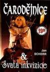 Čarodějnice a Svatá inkvizice
