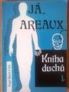 Já Areaux - kniha duchů 1