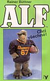 Alf II. - Chci všechno!