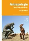 Antropologie – Teorie člověka a kultury