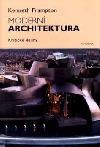 Moderní architektura: kritické dějiny