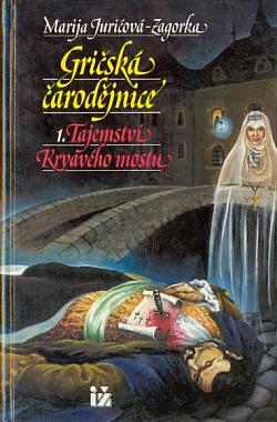 Gričská čarodějnice 1. Tajemství krvavého mostu