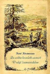 Ze světa lesních samot / V ráji šumavském