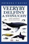 Veľryby, delfíny a sviňuchy