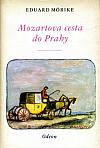 Mozartova cesta do Prahy