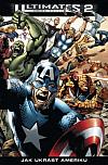 Ultimates 2: Kniha druhá: Jak ukrást Ameriku