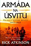 Armáda na úsvitu: Válka v Severní Africe 1942-43