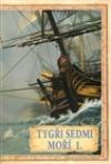 Tygři sedmi moří 1.: Francouzští korzáři 1340 - 1697